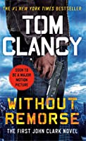 Without Remorse: TOM CLANCY'S (Jack Ryan Universe Book 6) (English Edition)