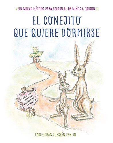 El conejito que quiere dormirse (Libros para leer antes de dormir)
