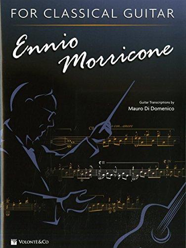 Ennio Morricone for classical guitar. Ediz. inglese e italiana [Lingua inglese]