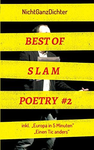 Best of Slam Poetry #2: Bühnentexte 2018/2019