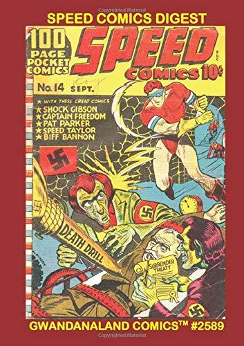Speed Comics Digest: Gwandanaland Comics #2589 --- Over...