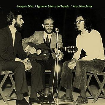 Joaquín Díaz, Ignacio Sáenz de Tejada, Álex Kirschner