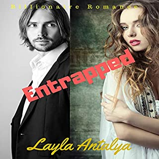 Entrapped: Billionaire Romance Trilogy, Part One cover art