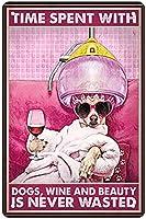 キャンバスタイムは、ヘアスタイリストの犬、ワイン、美しい壁のアートプレゼントに費やされます。 ブリキブランド、理髪店、美容院、バスルーム、バー、友人への最高のプレゼント12x18インチ