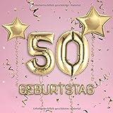 50. Geburtstag: Gästebuch zum Eintragen - schöne Geschenkidee für 50 Jahre im Format: ca. 21 x 21 cm, mit 100 Seiten für Glückwünsche, Grüße, liebe ... Geburtstagsgäste, Cover: Zahlen Ballons rosa