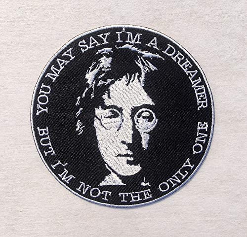 John Lennon Quotes You May say I'm a Dreamer but I'm not The only one Music Band Logo Imagine The Beatles Embroidered Iron on/Sew on Patch