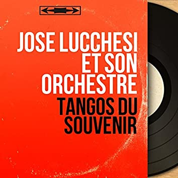 Tangos du souvenir (Mono version)