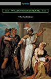 Titus Andronicus: (annotated by Henry N. Hudson with an introduction by Charles Harold Herford)