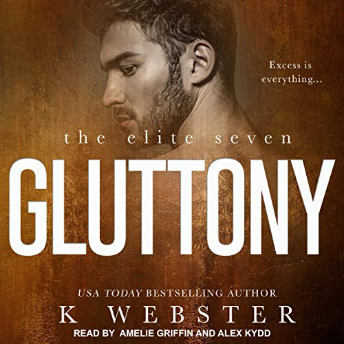 Gluttony: Elite Seven Series, Book 5