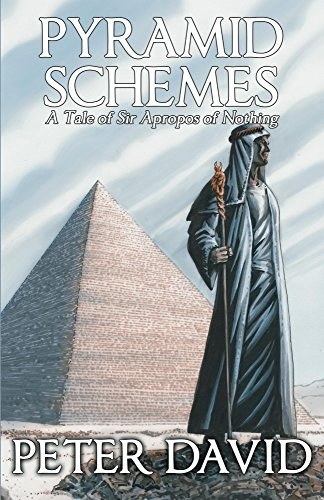 Pyramid Schemes (Sir Apropos of Nothing Book 4) (English Edition)