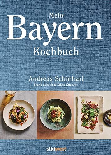 Mein Bayern: Wo der Geschmack zuhause ist