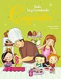 Jade, la gourmande des Coquinettes (Albums classiques) (French Edition)