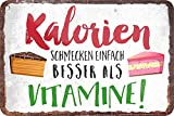 """Blechschilder lustiger Kuchen Torten Spruch: """"Kalorien"""