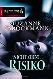Nicht ohne Risiko: Romantic Suspense