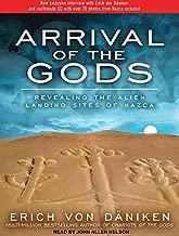 Arrival of the Gods: Revealing the Alien Landing Sites of Nazca