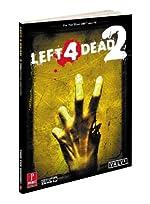 Left 4 Dead 2 - Prima Official Game Guide de David Hodgson