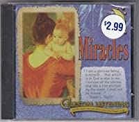 Celestial Listening: Miracles