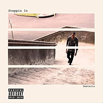 Steppin' In