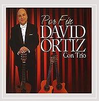 Por Fin-David Ortiz Con Trio