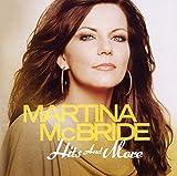 Songtexte von Martina McBride - Hits and More