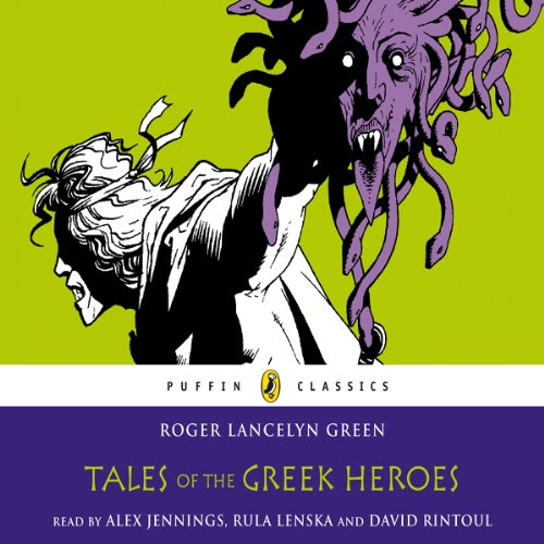 Tales of the Greek Heroes audiobook cover art