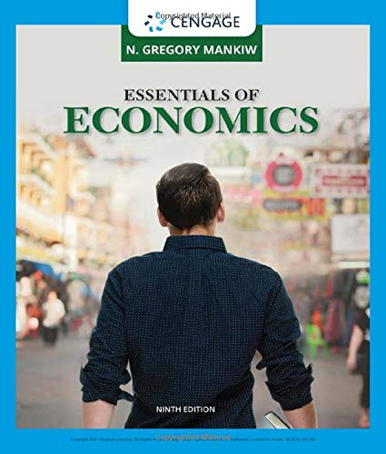 Compare Textbook Prices for Essentials of Economics MindTap Course List 9 Edition ISBN 9780357133514 by Mankiw, N. Gregory