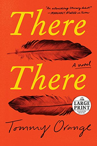There There: A novel (Random House Large Print)
