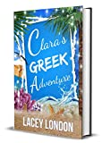 Clara's Greek Adventure: The most hilarious sunlounger read of 2020! (Clara Andrews Series - Book 11) (English Edition)