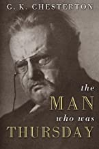 The Man Who Was Thursday: 100Th Anniversary Edition