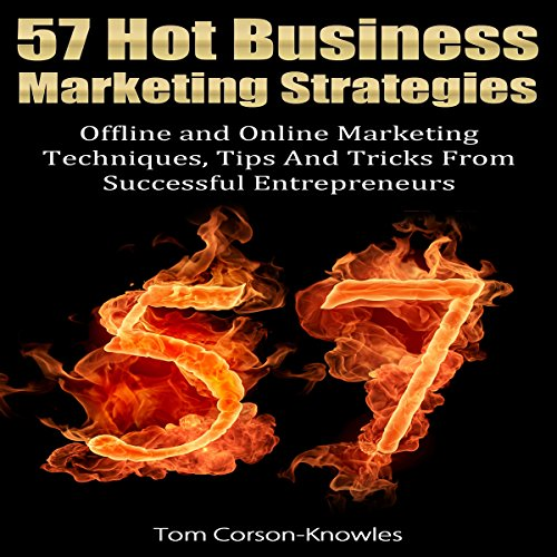 57 Hot Business Marketing Strategies audiobook cover art