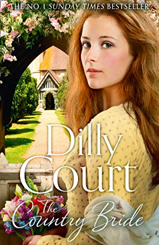 The Country Bride: The No.1 Sunday Times bestseller and the final book in the heartwarming, romance saga series (The Village Secrets, Book 3)