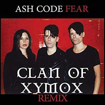 Fear (Clan of Xymox Remix)