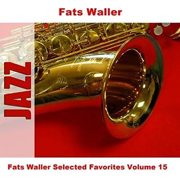Fats Waller Selected Favorites Volume 15