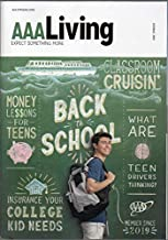 AAA Living (magazine), July/August 2019 (Wisconsin edition): Money Lessons for Teens, Classroom Cruisin', What Are Teen Drivers Thinking?, Insurance Your College Kid Needs