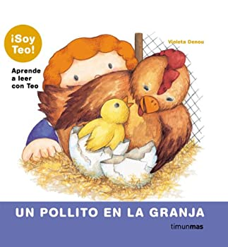 Hardcover Un pollito en la granja (¡Soy Teo!) (Spanish Edition) [Spanish] Book