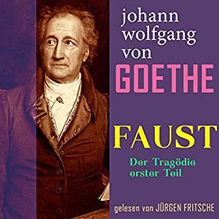 Faust. Der Tragödie erster Teil                   By:                                                                                                                                 Johann Wolfgang von Goethe                               Narrated by:                                                                                                                                 Jürgen Fritsche                      Length: 4 hrs and 53 mins     1 rating     Overall 4.0