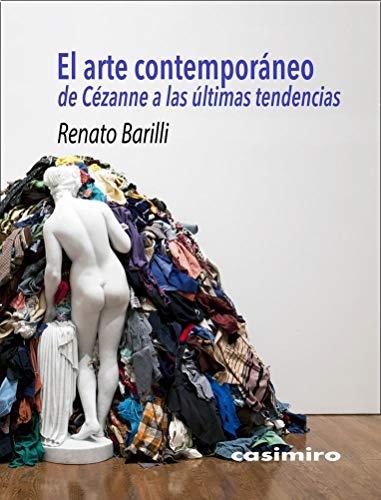 El arte contemporáneo: De Cézanne a las últimas tendencias