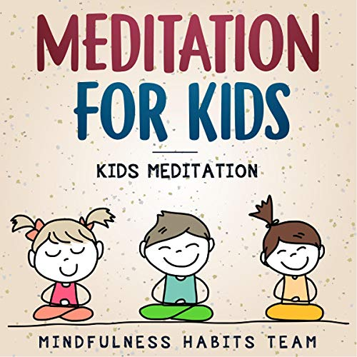 Meditation for Kids - Kids Meditation cover art