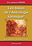 Astrologie livre 9 - Les bases de l'astrologie karmique