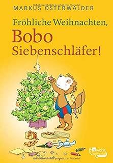 Fröhliche Weihnachten, Bobo Siebenschläfer!: Bildgeschichten für ganz Kleine