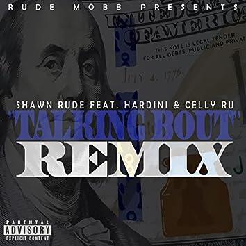 Talking Bout' (Remix)