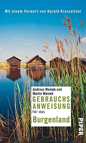 Gebrauchsanweisung für das Burgenland: Mit einem Vorwort von Harald Krassnitzer