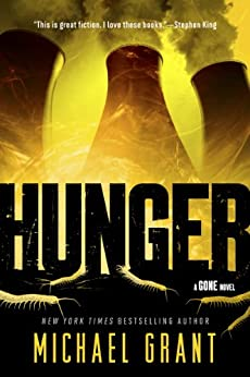 Hunger (Gone Book 2) by [Michael Grant]