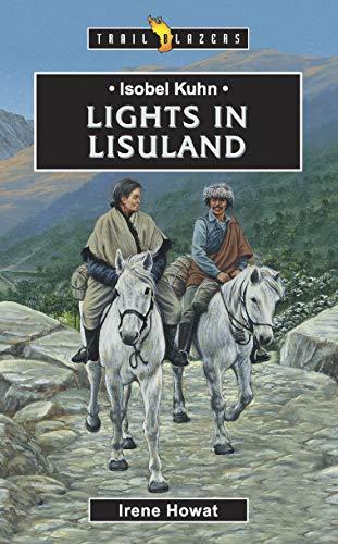 Isobel Kuhn: Lights in Lisuland (Trail -