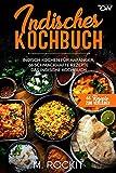 Indisches Kochbuch, Indisch kochen für Anfänger, 66 schmackhafte Rezepte: Das indische Kochbuch (66 Rezepte zum Verlieben, Band 48) (Taschenbuch)