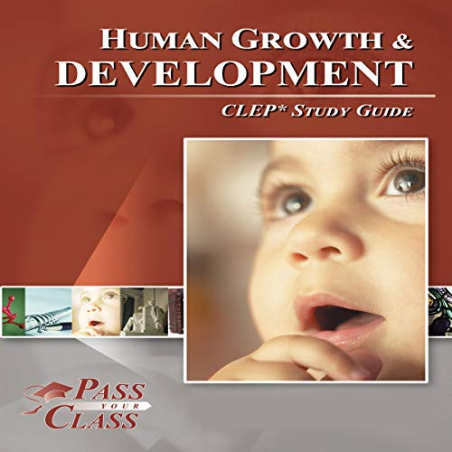 Human Growth and Development CLEP Study Guide