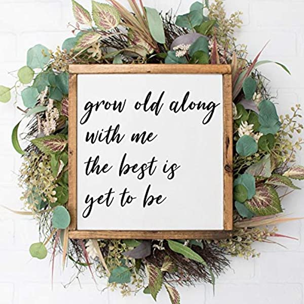 Bruyu5se Framed Wood Sign Grow Old Along With Me Wooden Sign Farmhouse Signs Rustic Home Decor Fixer Upper Inspired Framed Wood Sign Farmhouse Style Sign