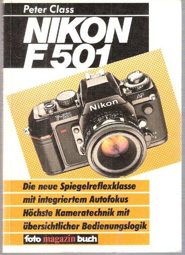Nikon F-501. Die neue Spiegelreflexkamera mit integriertem Autofokus