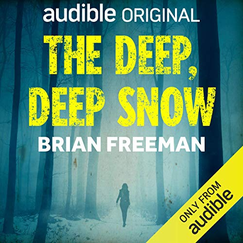 The Deep, Deep Snow audiobook cover art
