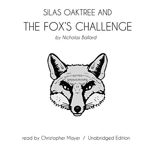 Silas Oaktree and the Fox's Challenge audiobook cover art